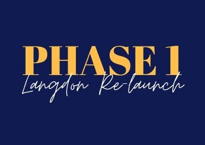 PHASE 1: Langdon Relaunch